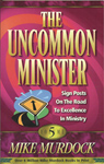 The Uncommon Minister - Volume Five