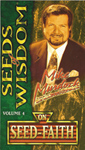 Seeds of Wisdom On Seed-Faith - Volume Four