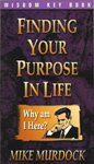 Finding Your Purpose In Life (E-Book)