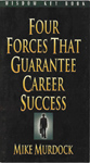 Four Forces That Guarantee Career Success (E-Book)