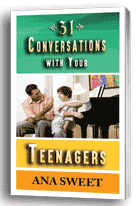 31 Conversations With Your Teenagers
