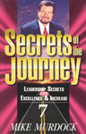 Secrets of The Journey - Volume Seven