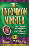 The Uncommon Minister - Volume One