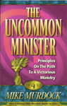 The Uncommon Minister - Volume Four