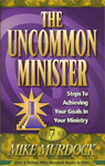 The Uncommon Minister - Volume Seven