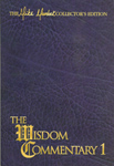 The Wisdom Commentary - Volume One