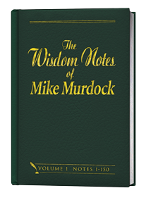 The Wisdom Notes of Mike Murdock