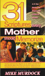 31 Scriptures Every Mother Should Memorize
