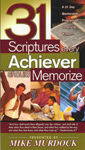 31 Scriptures Every Achiever Should Memorize
