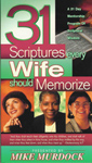 31 Scriptures Every Wife Should Memorize