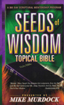The Seeds of Wisdom Topical Bible