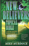 The New Believer's Topical Bible