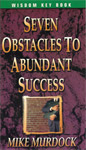 Seven Obstacles To Abundant Success