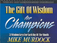 The Gift of Wisdom For Champions