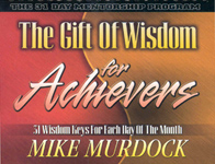 The Gift of Wisdom For Achievers