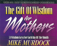 The Gift of Wisdom For Mothers