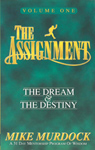 The Assignment (The Dream & The Destiny) Volume One