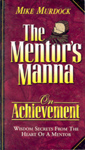 The Mentor's Manna On Achievement