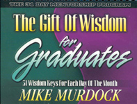 The Gift of Wisdom For Graduates