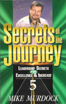 Secrets of The Journey - Volume Five