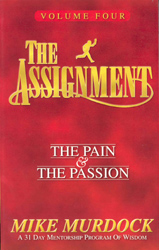 The Assignment (The Pain & The Passion) Volume Four