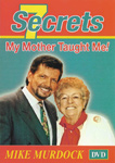 7 Secrets My Mother Taught Me! (DVD)