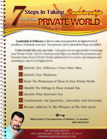 7 Steps In Taking Leadership Over Your Private World (Download)