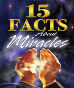 15 Facts About Miracles