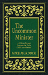 The Uncommon Minister